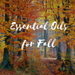 Doterra Essential Oils for Fall